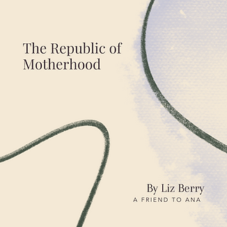 THE REPUBLIC OF MOTHERHOOD TITLE.png
