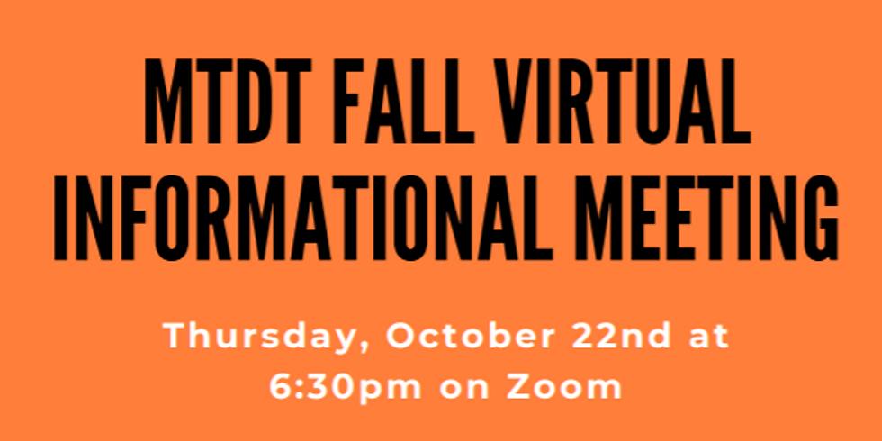 MTDT 20-21 Fall Virtual Information Meeting