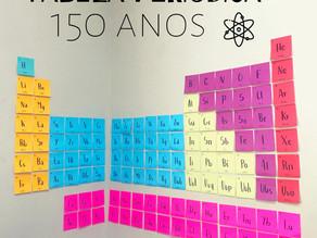 150 Anos da Tabela Periódica