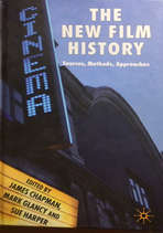 NEW FILM HISTORY Sources, Methods, Approaches