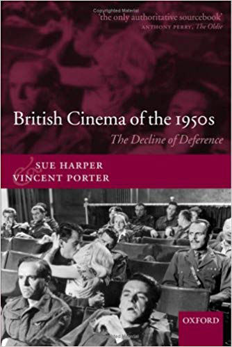 BRITISH CINEMA OF THE 1950's The Decline of Deference