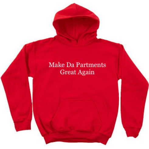 #FREEZILLA MAKE DA PARTMENTS GREAT AGAIN HOODIE