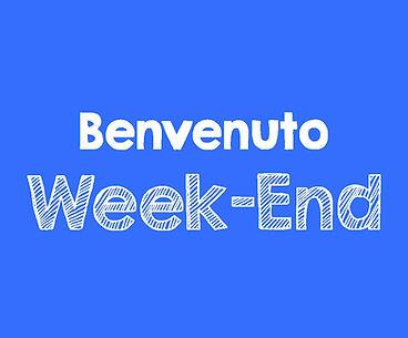 Benvenuto Week-End.jpg