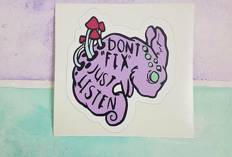 Don't fix just listen sticker (old version)