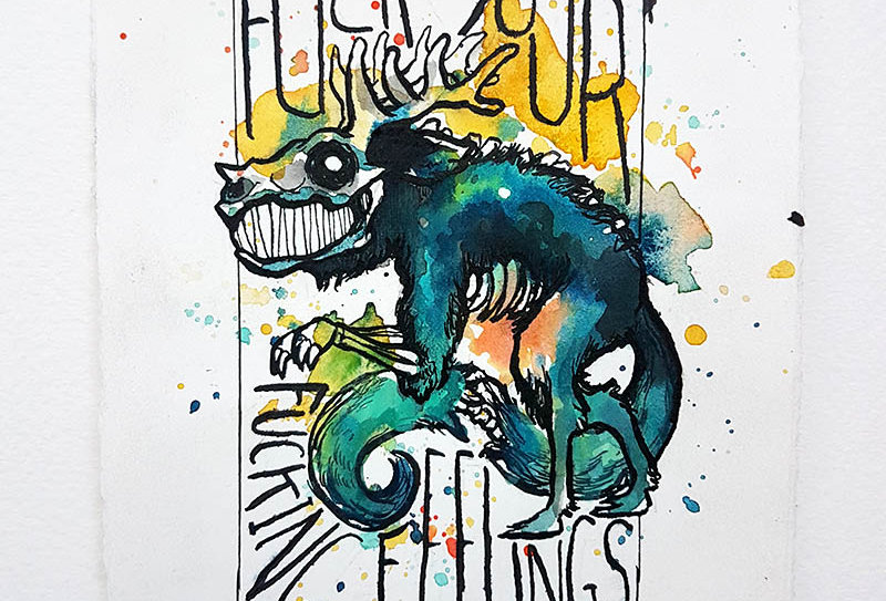 Fuck your fucking feelings