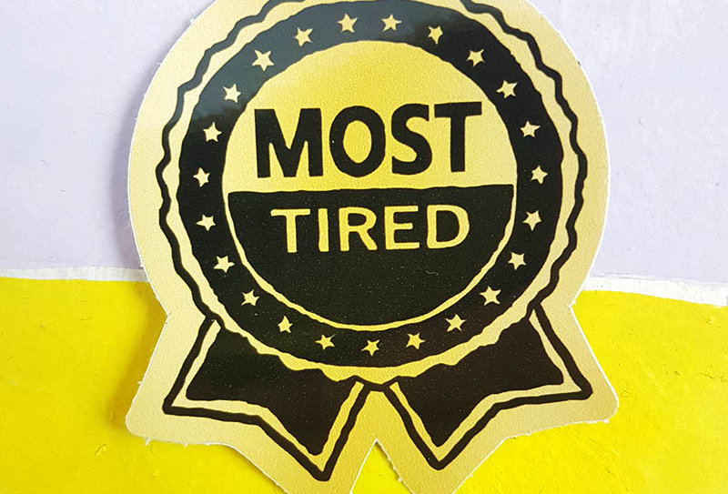 Most Tired Sticker