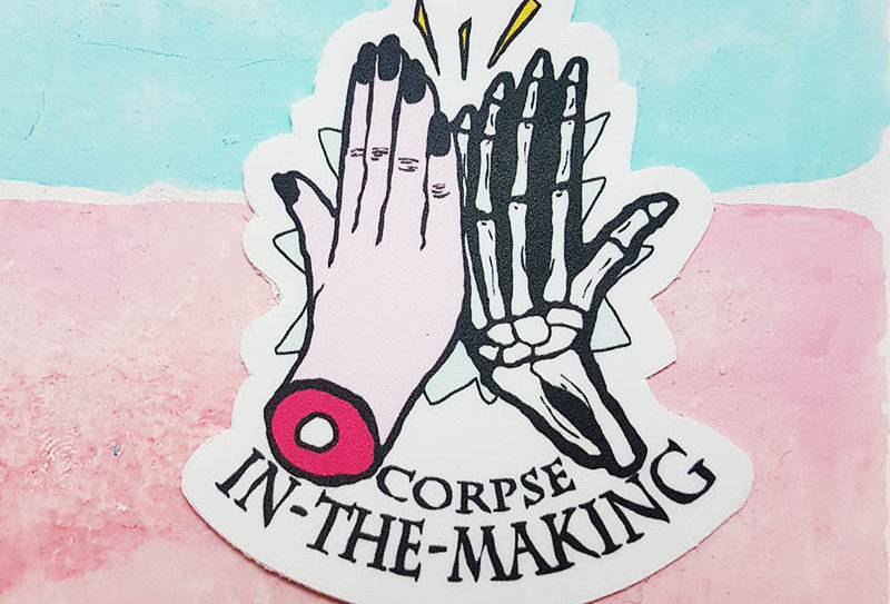 Corpse in the Making Sticker