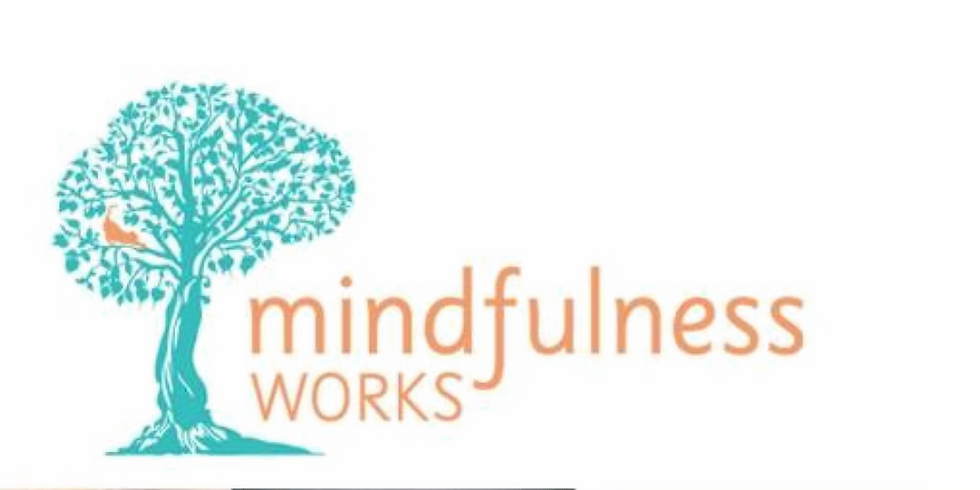 Mindfulness Works Four Weeks May Start