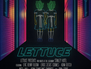 Lettuce returns to the Stanley Hotel for two nights