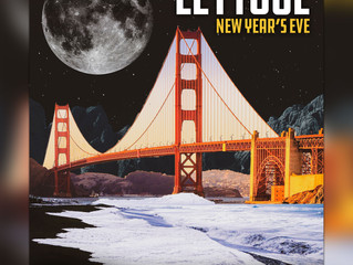 Lettuce Announces New Years Eve at The Independent in San Francisco