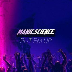 Manic+Science+-+Put+Em+Up+Cover+(1000px).jpg