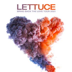 Lettuce announces BRING BACK THE LOVE TOUR 2021