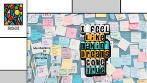 როცა ოცნება კვდება, ოცნებას რა ემართება? - ინტერვიუს წევრები