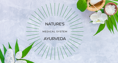 Ayurveda - Nature's Own Medical System