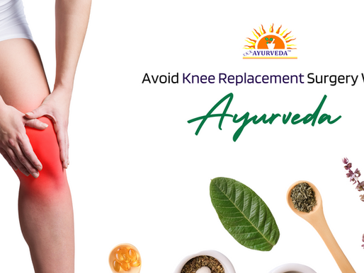 No More Knee Pain With Ayurveda