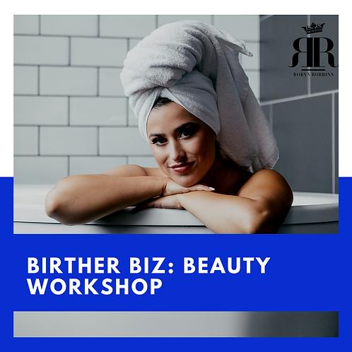 BirtHER Biz: Beauty Workshop