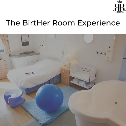 The BirtHer Room Experience