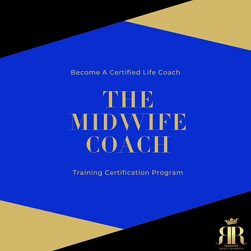 The Midwife Coach Training & Certification (Become A Certified Life Coach)