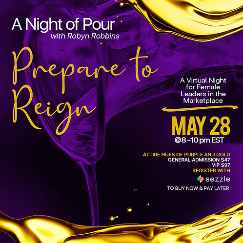 """A NIGHT OF POUR """"Prepare to Reign"""""""
