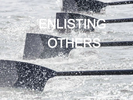 E6 LEADERSHIP PART 2 - ENLISTING OTHERS ON THE JOURNEY