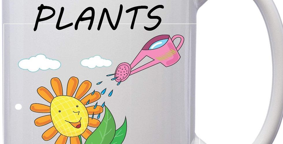 I Wet My Plants15oz Coffee Mug