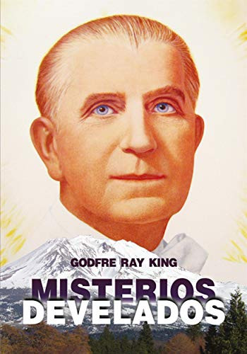 Misterios Develados por Godfre Ray King