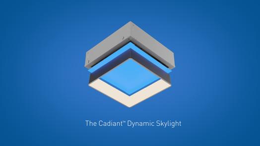 CADIANT™ DYNAMIC SKYLIGHT