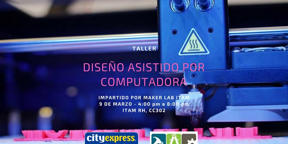 Taller: Diseño asistido por computadora