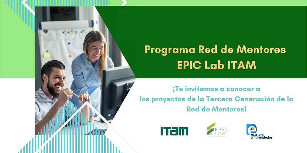 Demo Day Tercera generación de Mentores EPIC Lab ITAM