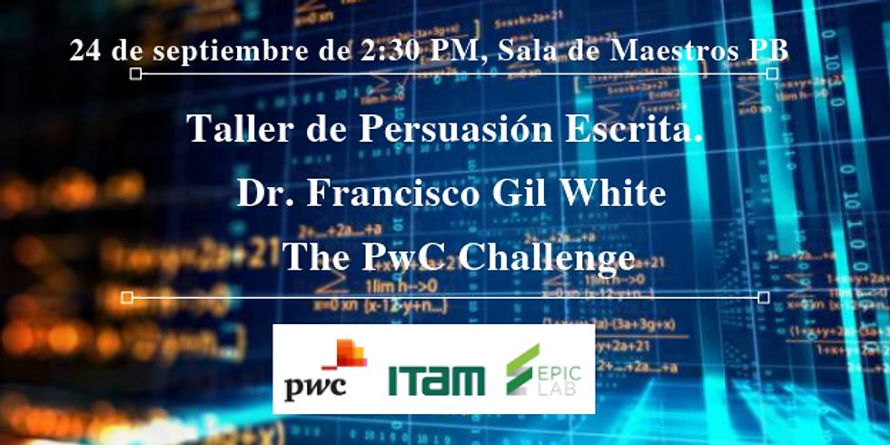 Taller de Persuasión Escrita. The PwC Challenge: Banking the Unbankable, Financial Inclusion Puzzle