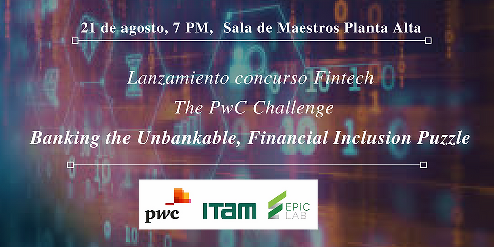 Lanzamiento, The PwC Challenge: Banking the Unbankable, Financial Inclusion Puzzle
