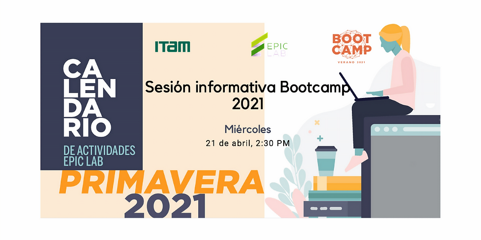 Sesión informativa | Bootcamp 2021