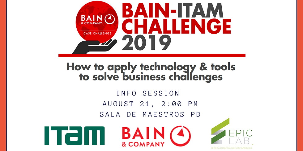 Sesión Informativa Bain Challenge: Aplica herramientas y tecnologías para resolver retos de negocio