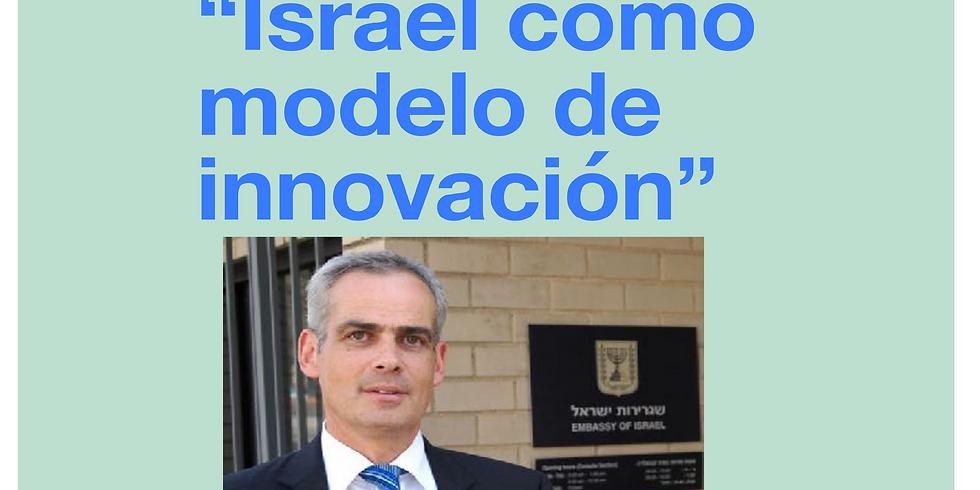 Embajador de Israel en México: Israel como modelo de innovación