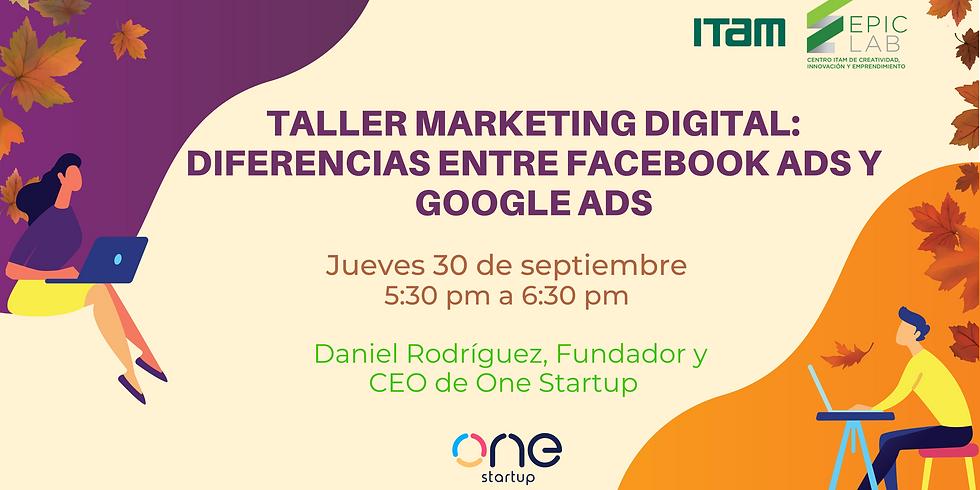 Taller Marketing digital: diferencias entre Facebook Ads y Google Ad