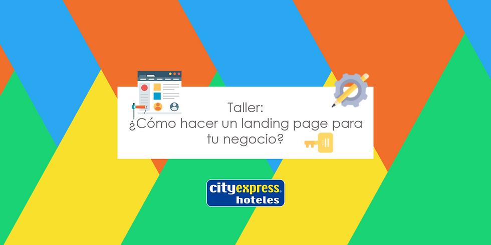 Taller: ¿Cómo hacer un landing page para tu negocio?