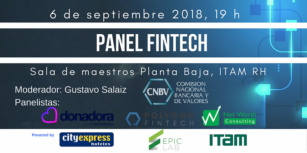 Panel FINTECH EPIC Lab ITAM: Retos en el sector financiero