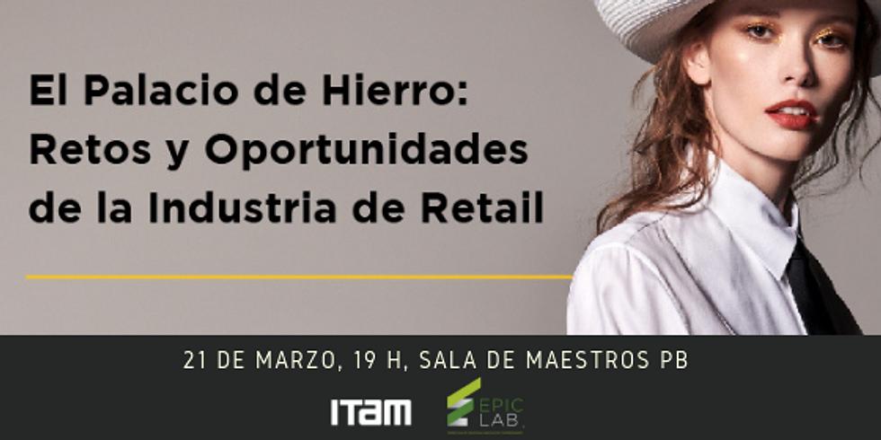 El Palacio de Hierro: Retos y Oportunidades de la Industria de Retail