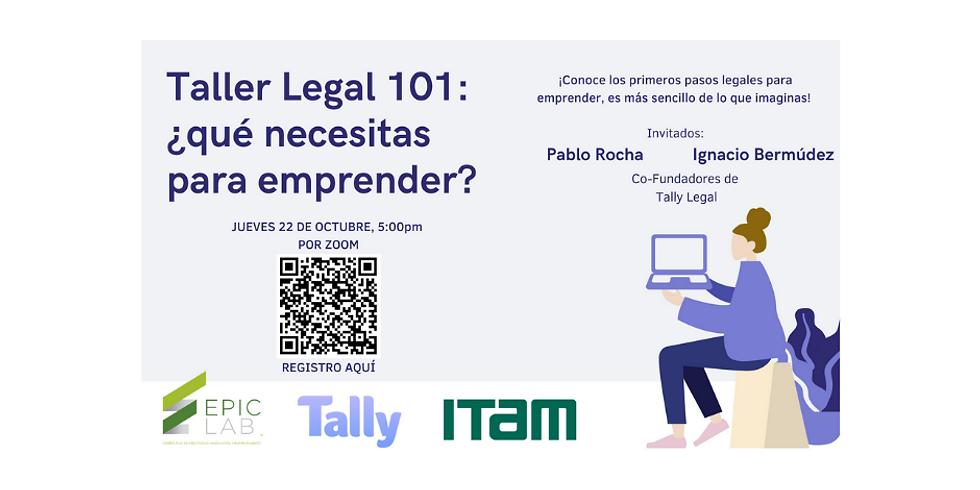 Taller Legal 101: ¿qué necesitas para emprender?