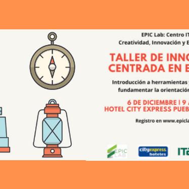 Taller de Innovación Centrada en el Cliente - EPIC LAB