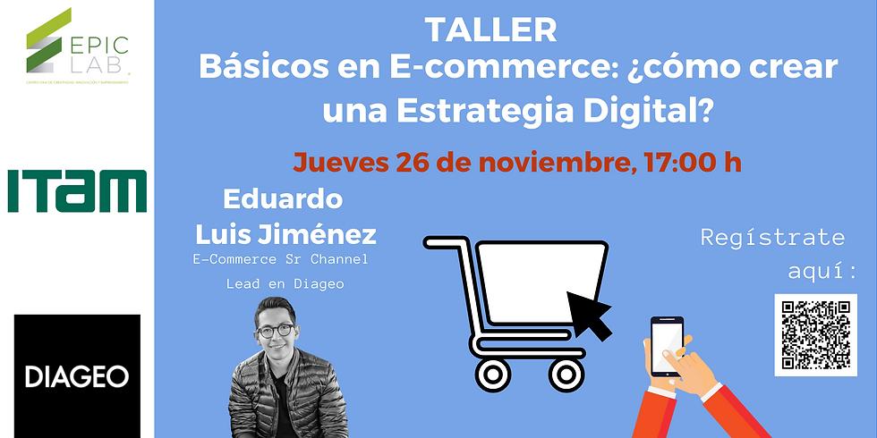 Básicos en E-commerce: ¿cómo crear una Estrategia Digital?