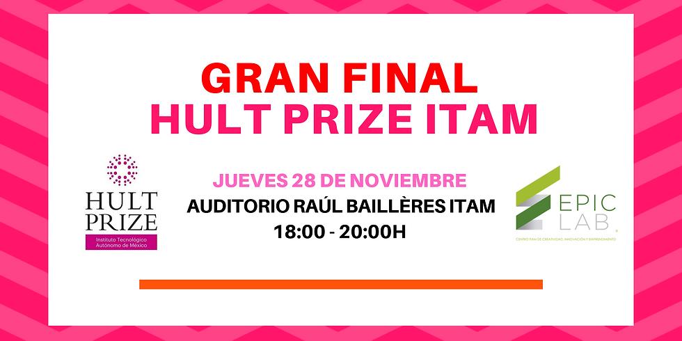 Gran Final Hult Prize ITAM