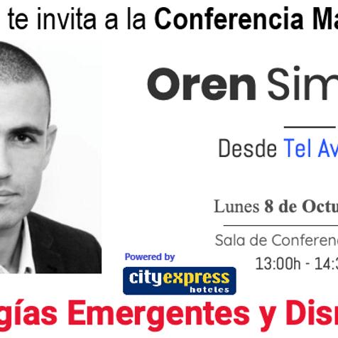 Conferencia Magistral Oren Simanian: Tecnologías emergentes y disruptivas