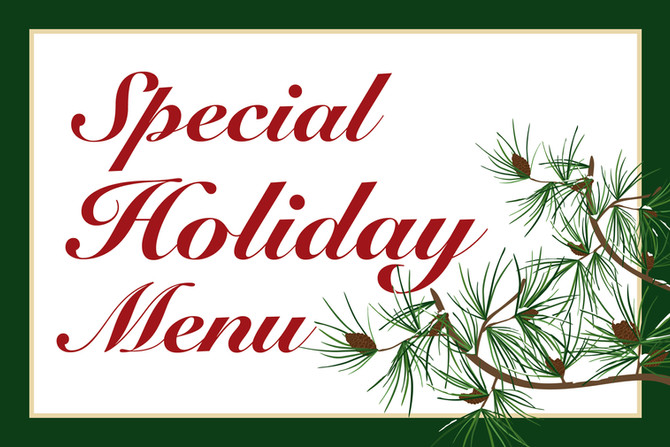 Announcing our Special Holiday Menu