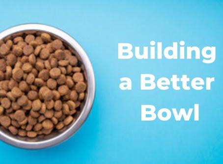 Building a Better Bowl