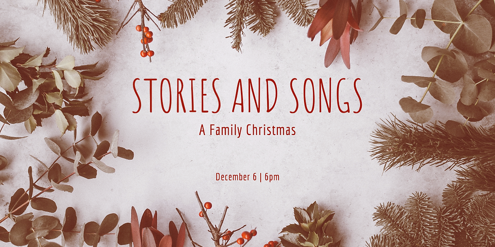 Stories & Songs: A Family Christmas