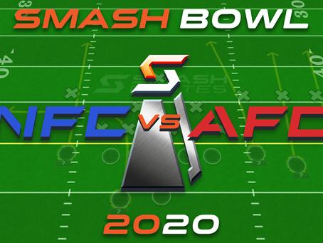 Smash Bowl 2020 Challenge