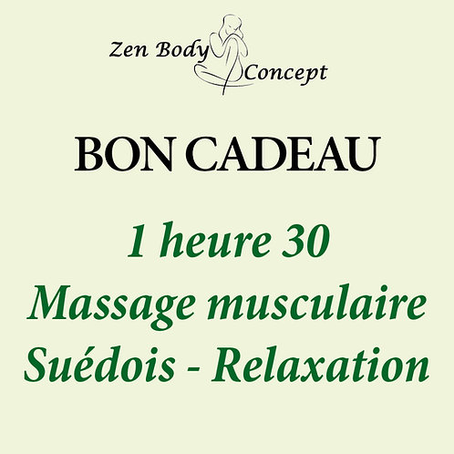 1h30 Massage musculaire Suédois - Relaxation