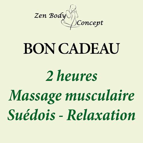 2h00 Massage musculaire Suédois - Relaxation