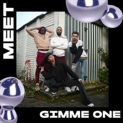 Meet Gimme One